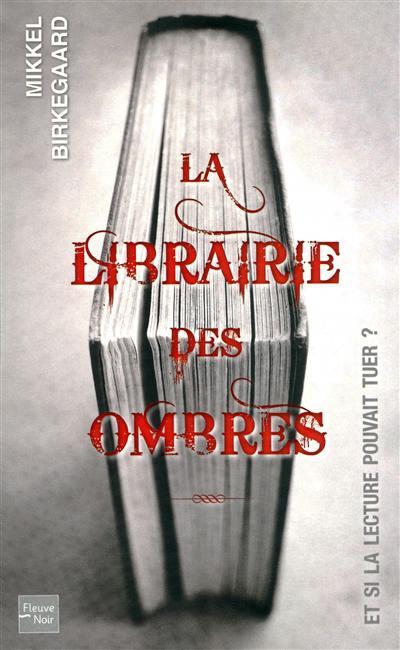 [Birkegaard, Mikkel] La librairie des ombres 10542510