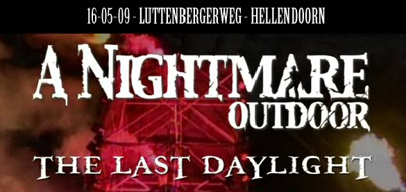[ NIGHTMARE OUTDOOR - Luttenbergerweg - 16 mai 2009] - Page 2 Nightm10