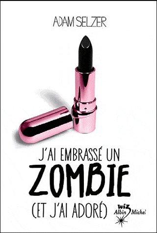 J'ai embrassée un zombie (et j'ai adoré)  J_ai_e10