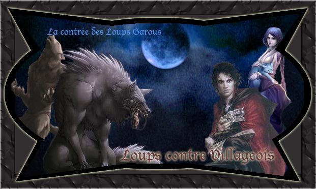 La contrée des Loups Garous