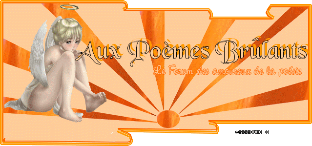 Aux Poèmes Brûlants