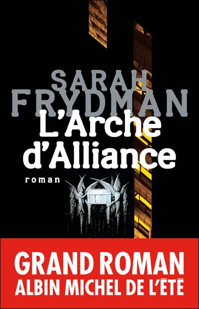 [Albin Michel] L'Arche d'alliance de Sarah Frydmann 97822210