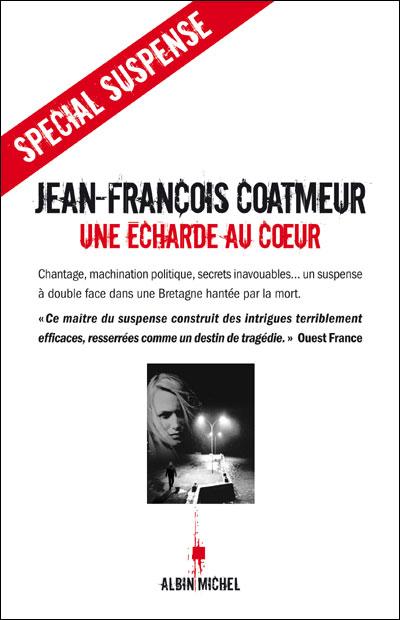 [Coatmeur, Jean-François] Une Écharde au Cœur 97822211