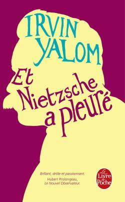 [Le livre de poche] Et Nietzsche a pleuré de Irvin Yalom 97822512