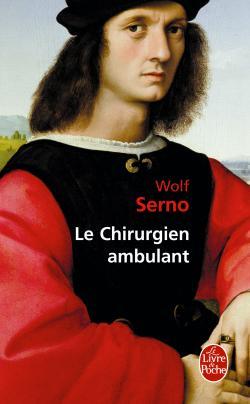 [Le livre de poche] Le chirurgien ambulant de Wolf Serno 97822515