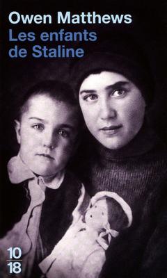 [Editions 10/18] Les enfants de Staline de Owen Matthews 97822612
