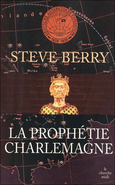 [Berry, Steve] Cotton Malone - Tome 4: La prophétie Charlemagne 97827411