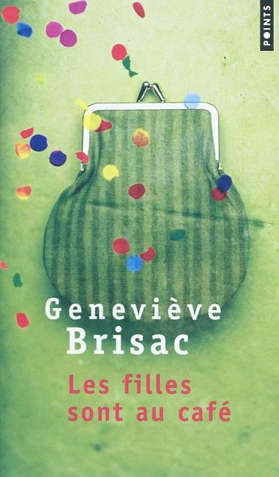 [Points] Les filles sont au café de Geneviève Brisac 97827511