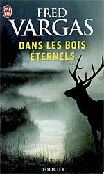 [J'ai lu] Dans les bois éternels de Fred Vargas Dans-l10