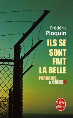 [Le livre de poche] Ils se sont fait la belle de Frédéric Ploquin La_bel10