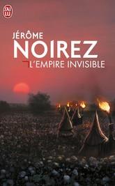 [J'ai Lu] L'empire invisible de Jérôme Noirez Noiret10