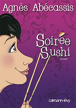 [Calmann-Lévy] Soirée sushi de Agnès Abecassis Sushi10