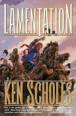 Lamentation - Ken Scholes Lament10