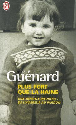 PLUS FORT QUE LA HAINE de Tim Guénard Plus-f10