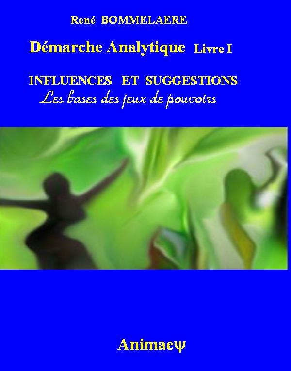 Démarche Analytique- René Bommelaere- présentation du livre Prem_i10