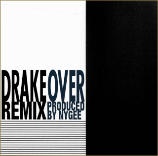 """Drake - """"Over [Remix]"""" (Prod. by Nygee) Oqc6sp11"""