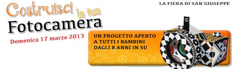 Costruisci la tua fotocamera - Fiera S. Giuseppe Manife10