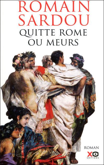 [Sardou, Romain] Quitte Rome ou Meurs Quitte10
