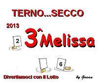 VINCITORI TERNO SECCO OMBRA-PENNY-MELISSA Premio15