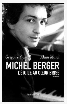 Michel Berger, l'étoile au coeur brisé, de Grégoire Colard et Alain Morel. H-20-110