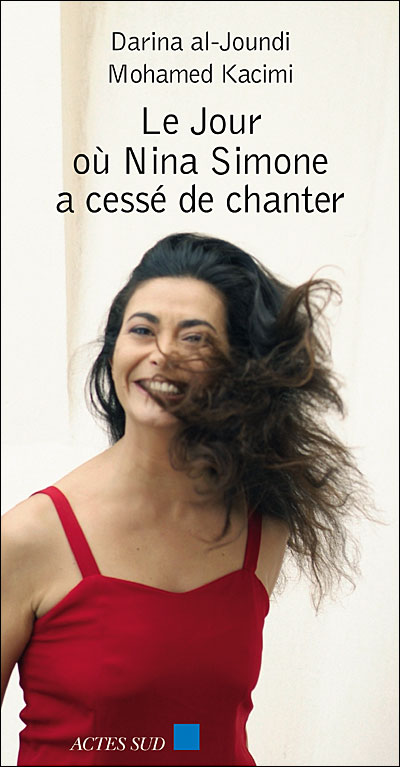 Le jour où Nina Simone a cessé de chanter, de Darina al-Joundi et Mohamed Kacimi. Nina10