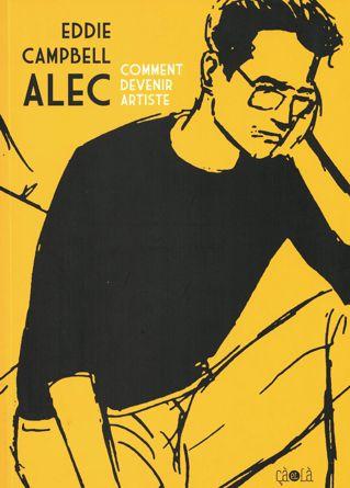 Les BD qui racontent la BD - Page 3 Alec-c10