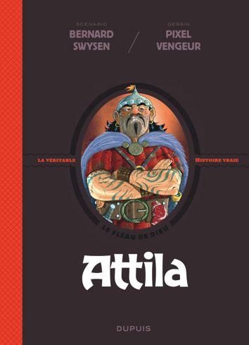 """Les """"biopics"""" en BD - Page 2 Attila11"""