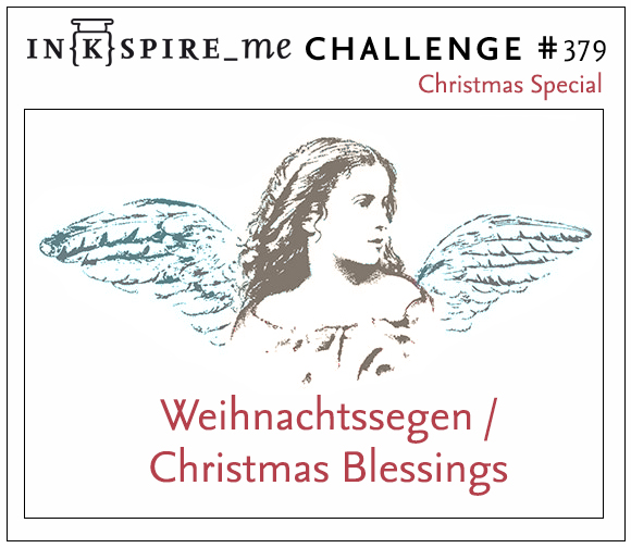 "IN{K}SPIRE_me #378 Christmas Special ""Weihnachtssegen - Christmas Blessings"""