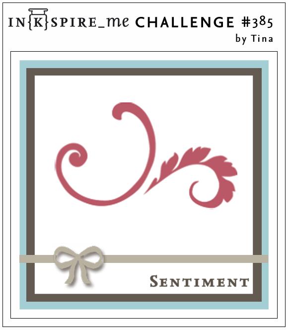 http://www.inkspire-me.com/2019/01/inkspireme-challenge-385.html