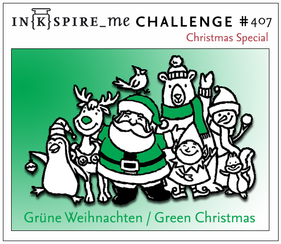 "IN{K}SPIRE_me Challenge #407 - Christmas Special ""Grün/Green"""