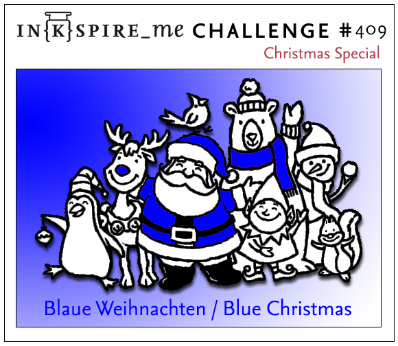 "IN{K}SPIRE_me Challenge #409 - Christmas Special ""Blau/Blue"""