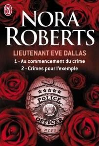 [Roberts, Nora] Eve Dallas - Tome 1: Au commencement du crime & Tome 2: Crime pour l'exemple 51aigp11