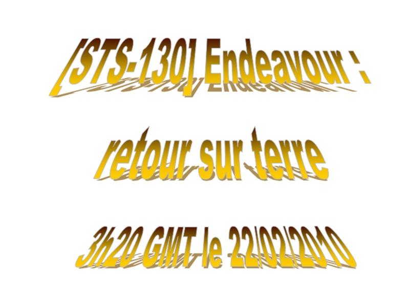 [STS-130] Endeavour : retour sur terre 3h20 GMT le 22/02/201 - Page 8 Endeav10