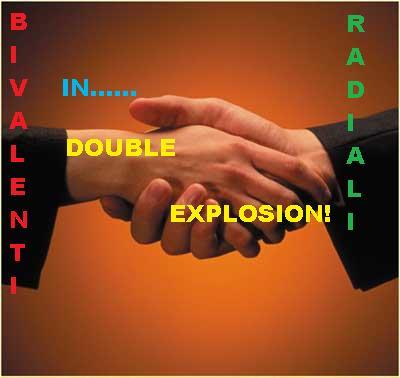 TopClub: Bivalenti e Radiali in Double Explosion! Mani10