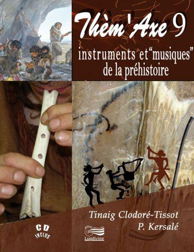 Instruments de musique de la préhistoire : livre / CD/DVD... Themax13