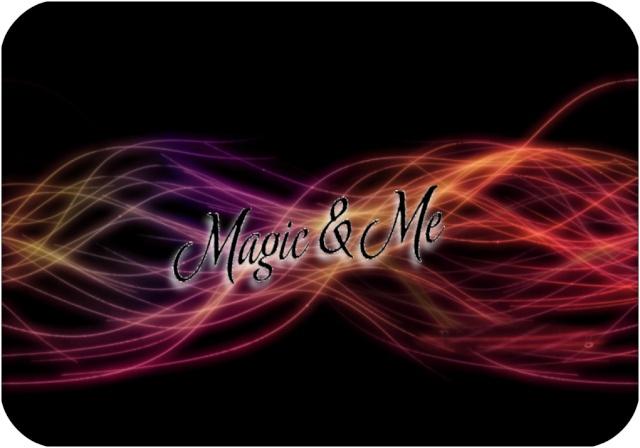 Magic & Me