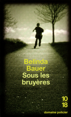 [Bauer, Belinda] Sous les bruyères 97822612