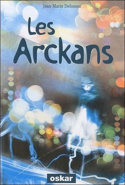 [Defossez, Jean-Marie] Les Arckans 97823510