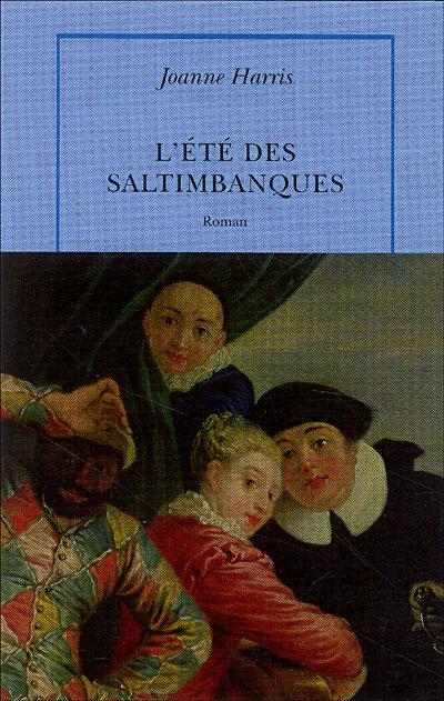 [Harris, Joanne] L'Eté des saltimbanques 97827110