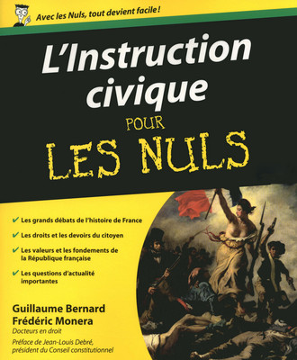 [Bernard, Guillaume & Monera, Frédéric] L'Instruction civique pour les nuls 97827510