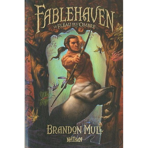 [Mull, Brandon] Fablehaven - Livre III: Le fléau de l'ombre Fableh10
