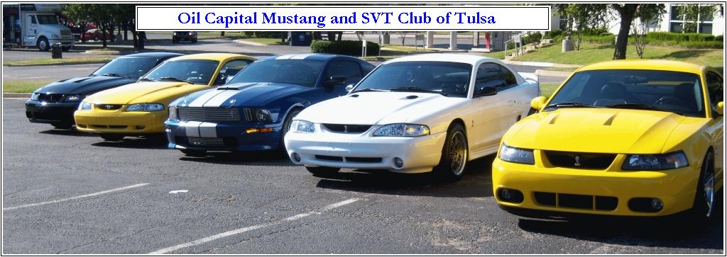 Oil Capital Mustang and SVT Club of Tulsa