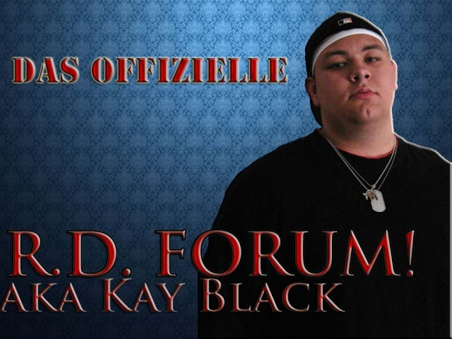 *FORUM R.D. aka Kay Black*
