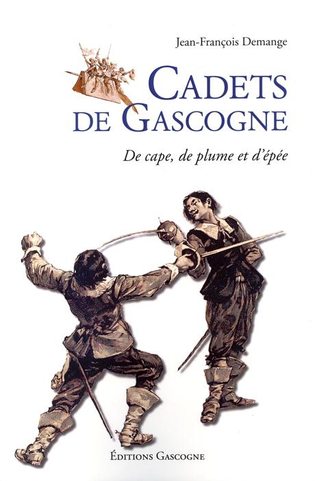 Livre : Cadets de gascogne, de cape, de plume et d'épée Gascon10