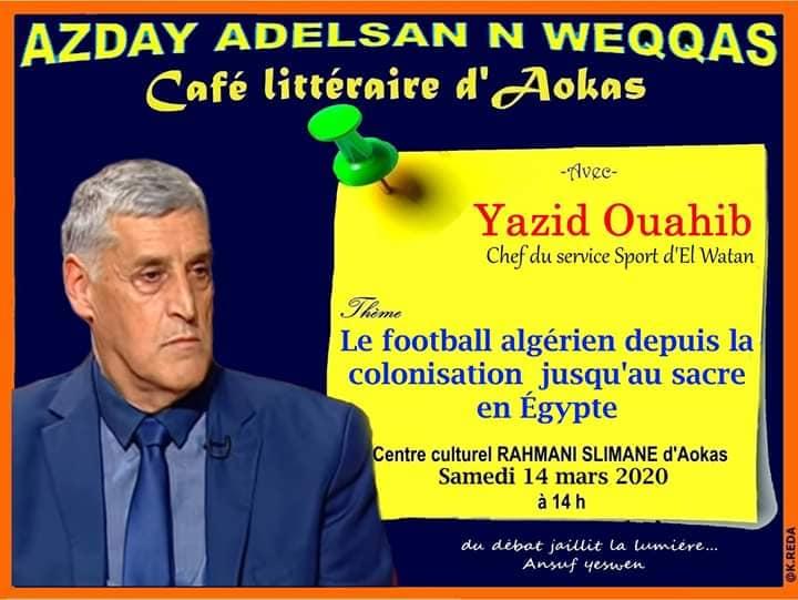 Yazid Ouahib à Aokas le samedi 14 mars 2020 12306