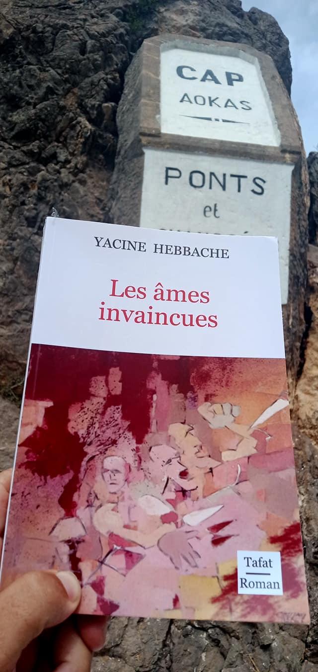 """""""les âmes invaincues""""  le nouveau livre de Yacine Hebbache 12512"""