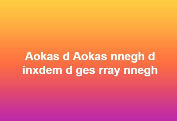 Aokas d Aokas nnegh d inxdem d ges rray nnegh 1825