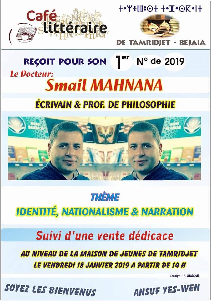 Le philosophe Smail Mehnana  à Tamridjet le vendredi 18 janvier 2019 Smail_10