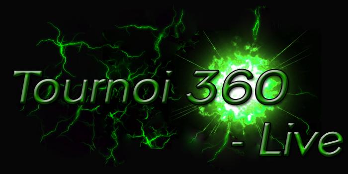 Tournoi Live 360