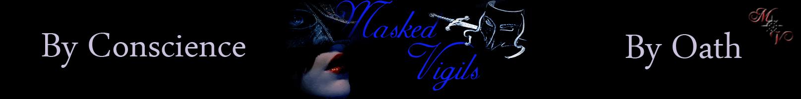 Masked Vigils